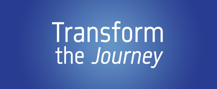 Transform the Journey